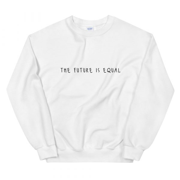 The Future is Equal sweater white
